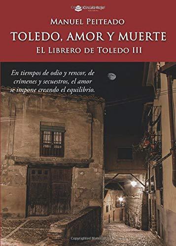 Toledo, amor y muerte El Librero de Toledo III