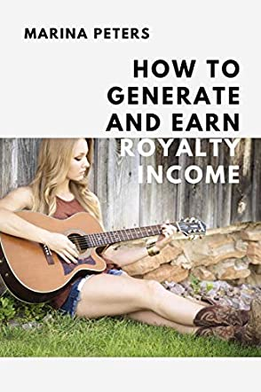 How to Generate and Earn Royalty Income