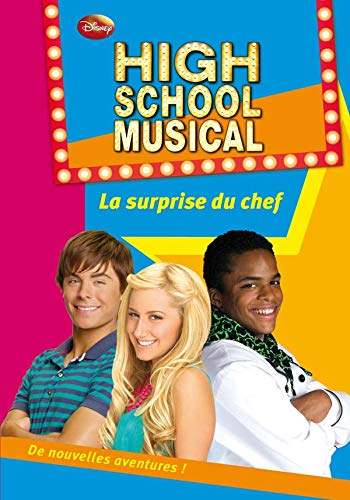 High School Musical 10 - La surprise du chef