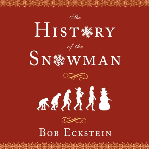 The History of the Snowman audiobook cover art
