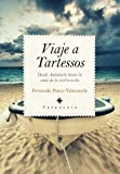 Viaje a Tartessos (Sotavento)