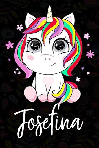 Josefina: Cuaderno de notas unicornio para niña con nombre personalizado Josefina, cuaderno unicornio , perfecto regalo de cumpleaños y navidad o San Valentíno ,110 paginas, Cubierta negra brillante