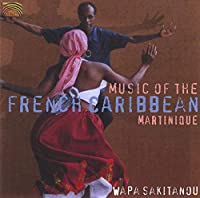 Music of the French Caribbean: Martinique