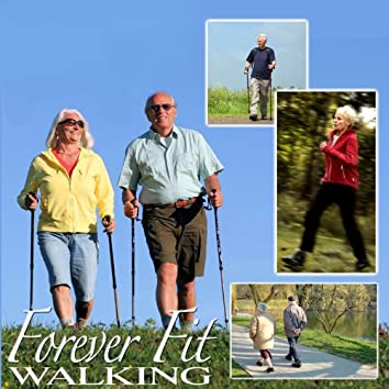 Exercise, Forever Fit