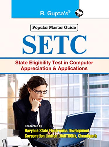 SETC: Haryana State Eligibility Test in Computer Appreciation & Applications (English Edition)