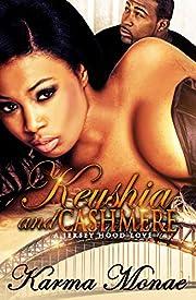 Keyshia & Cashmere : A Jersey Hood Love (Keyshia & Cashmere: A Jersey Hood Love Book 1)
