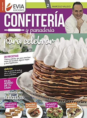 CONFITERÍA Y PANADERÍA 2: para celebrar (CONFITERÍA Y PANADERÍA para celebrar)