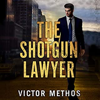 The Shotgun Lawyer                   By:                                                                                                                                 Victor Methos                               Narrated by:                                                                                                                                 Will Damron                      Length: 9 hrs and 35 mins     318 ratings     Overall 4.5
