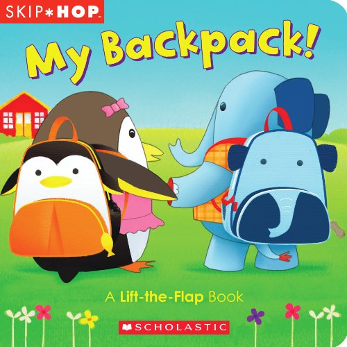 My Backpack!: A Lift-The-Flap Book