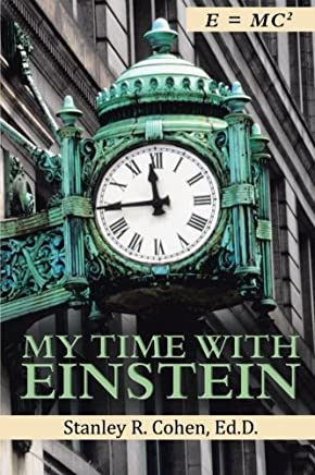 My Time With Einstein