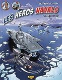 Les héros navals, Tome 2 - Marins glacés
