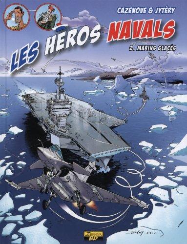 Les héros navals, Tome 2 : Marins glacés