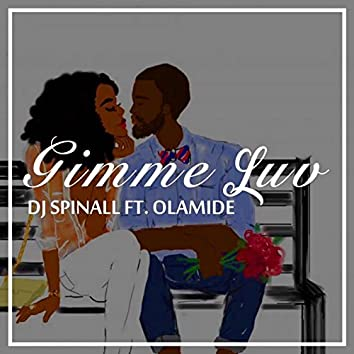 Gimme Luv (feat. Olamide)