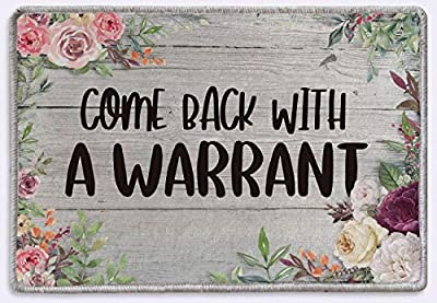 Come Back with a Warrant Doormat Welcome Sign Door Rug Mat | Rustic Farmhouse Decor | Housewarming Gifts