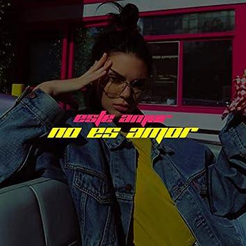 Este Amor No Es Amor (feat. Totti 96)