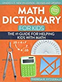 Math Dictionary for Kids: The #1 Guide for Helping Kids...