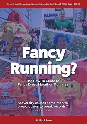 Fancy Running?: The How to Guide to Fancy Dress Marathon Running