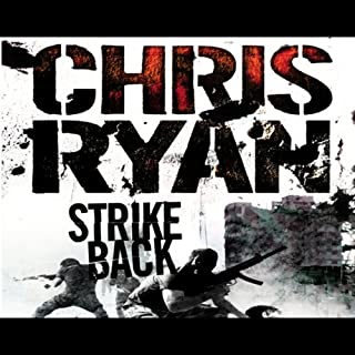 Strike Back                   By:                                                                                                                                 Chris Ryan                               Narrated by:                                                                                                                                 Dan Stevens                      Length: 2 hrs and 33 mins     8 ratings     Overall 4.6