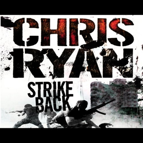 Strike Back                   Written by:                                                                                                                                 Chris Ryan                               Narrated by:                                                                                                                                 Dan Stevens                      Length: 2 hrs and 33 mins     1 rating     Overall 5.0