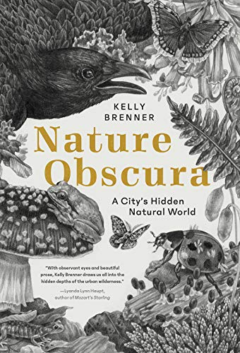 Nature Obscura: A City's Hidden Natural World (English Edition)