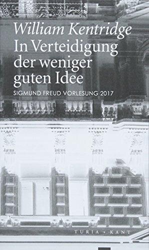 In Verteidigung der weniger guten Idee: Sigmund Freud Vorlesung 2017