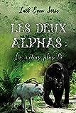 Les Deux Alphas : Tu n'étais plus là (French Edition)