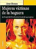 Mujeres Victimas De La Hoguera. La Herejia