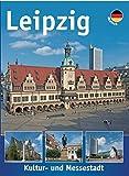 Leipzig, Historische Messestadt: Deutsch - Rainer Dohrmann