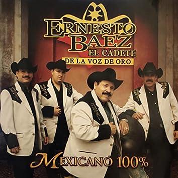 El Cadete de la Voz de Oro, Mexicano 100%