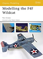 Modelling the F4F Wildcat (Modelling Guides)