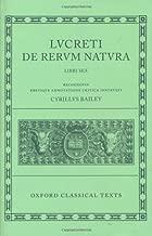 De Rerum Natura (Oxford Classical Texts) (Bks.1-6) (Latin Edition)