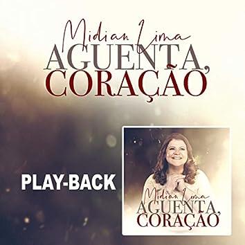Aguenta Coração (Playback)