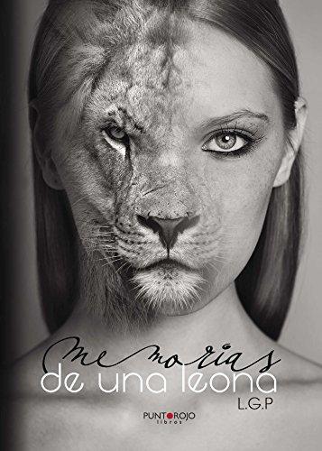 Memorias de una leona (Spanish Edition)