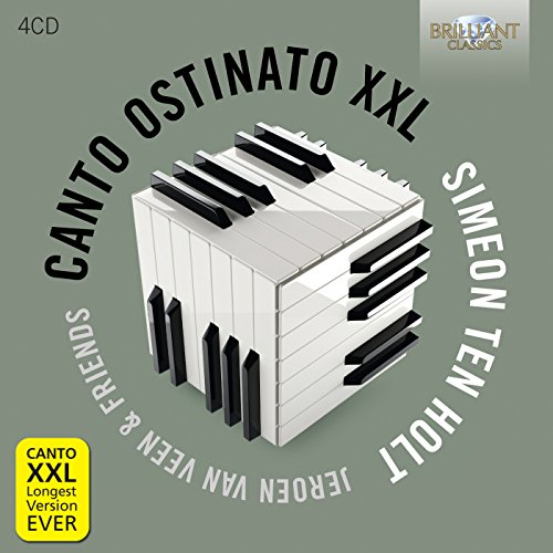 Simeon Ten Holt : Canto Ostinato XXL