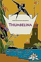 Thumbelina by Hans Christian Andersen(2016-03-13)