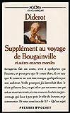 Supplément au voyage de Bougainville, et autres oeuvres philosophiques et morales + Dossier - Choix de textes, présentation et commentaires de Etienne Tassin - Presses Pocket - 01/01/1992