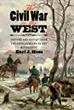 Image of The Civil War in the West: Victory and Defeat from the Appalachians to the Mississippi (Littlefield History of the Civil War Era)