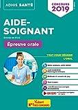 Concours Aide-soignant - Entrée en IFAS - Épreuve orale - Admis 2019
