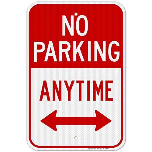 No Parking Anytime Sign, with Arrows 12x18 Inches, 3M EGP Reflective .063 Aluminum, Fade Resistant, Easy Mounting, Indoor/Outdoor Use, Made in USA by SIGO SIGNS