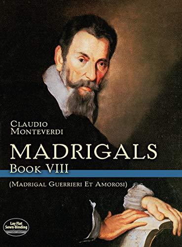 Madrigals Book VIII - Madrigali Guerrieri Et Amorosi: Noten für Chor