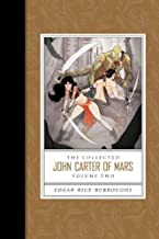 The Collected John Carter of Mars, Vol. 2: Thuvia, Maid of Mars / The Chessmen of Mars / The Master Mind of Mars / A Fighting Man of Mars