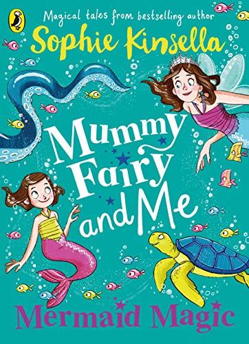 Mummy Fairy and Me: Mermaid Magic: 4