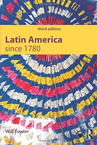 Latin America since 1780 (Modern History for Modern Languages)