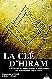 La Clé d'Hiram - Les Pharaons, les Francs-maçons et la découverte des manuscrits secrets de Jésus - Dervy - 14/06/1999