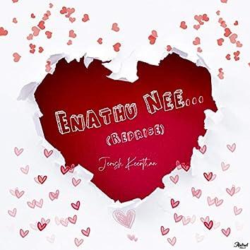 Enathu Nee - Reprise