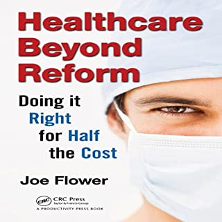 Healthcare Beyond Reform cover art