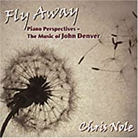 Fly Away: Music of John Denver