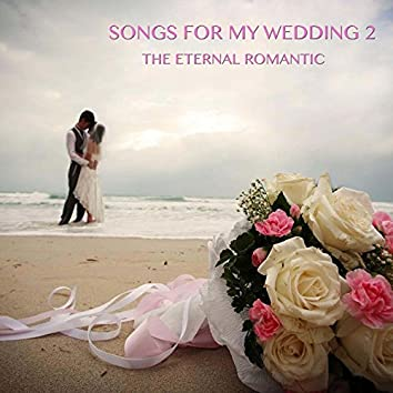 Songs For My Wedding, Vol. 2