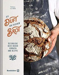 Der Duft von frischem Brot - Österreichs beste Bäcker verr
