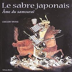 Le Sabre japonais, âme du samouraï